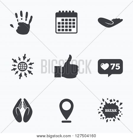 Calendar, like counter and go to web icons. Hand icons. Like thumb up symbol. Insurance protection sign. Human helping donation hand. Prayer hands. Location pointer.