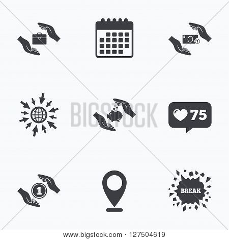 Calendar, like counter and go to web icons. Hands insurance icons. Piggy bank moneybox symbol. Money savings insurance signs. Travel luggage and cash coin symbols. Location pointer.