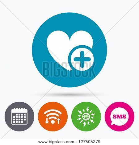 Wifi, Sms and calendar icons. Heart sign icon. Add lover symbol. Plus love. Go to web globe.