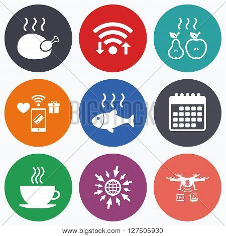 Wifi, mobile payments and drones icons. Hot food icons. Grill chicken and fish symbols. Hot coffee cup sign. Cook or fry apple and pear fruits. Calendar symbol.