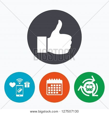 Like sign icon. Thumb up sign. Hand finger up symbol. Mobile payments, calendar and wifi icons. Bus shuttle.