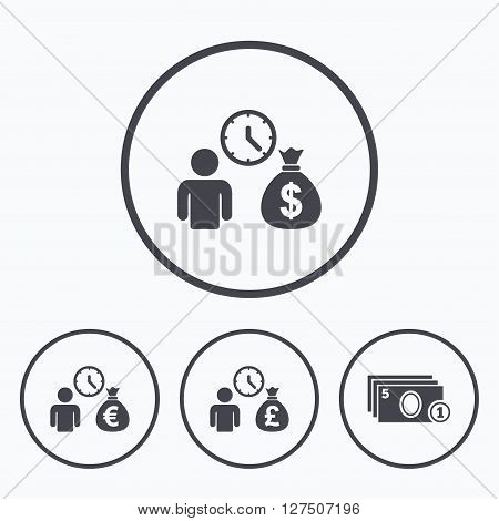 Bank loans icons. Cash money bag symbols. Borrow money sign. Get Dollar money fast. Icons in circles.