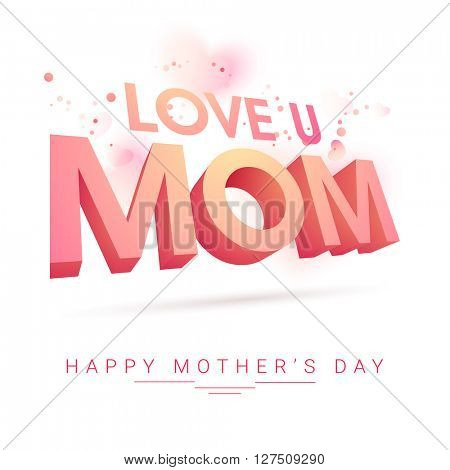 Elegant greeting card design with glossy 3D text Mom for Happy Mother's Day celebration.