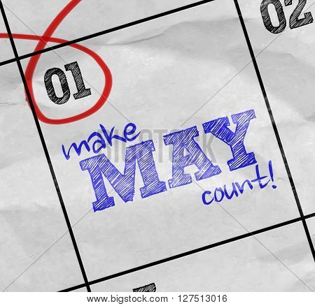 Concept image of a Calendar with the text: Make May Count!