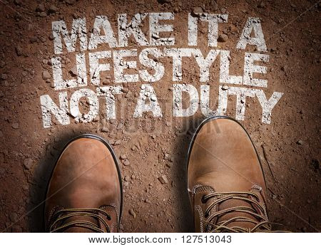 Top View of Boot on the trail with the text: Make It A Lifestyle Not a Duty