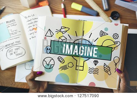 Imagine Creative Thinking Vision Dream Expect Concept