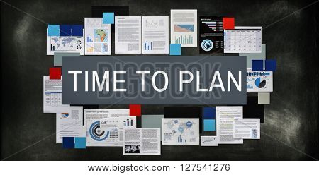 Time To Plan Management Organization Concept
