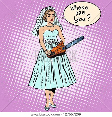 Halloween bride black humor blood wedding pop art retro style. Bride with a chainsaw. The bride seeks groom. The search for love. Retro bride from a horror movie