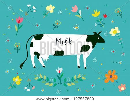 Cow and flowes for the milk label design. Vector illustration in funny childish style.