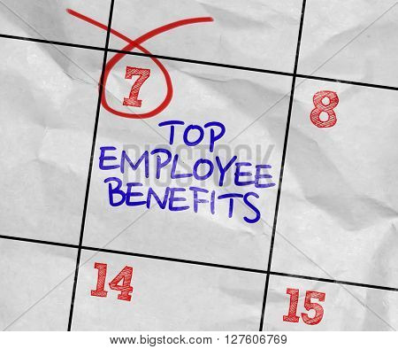 Concept image of a Calendar with the text: Top Employee Benefits