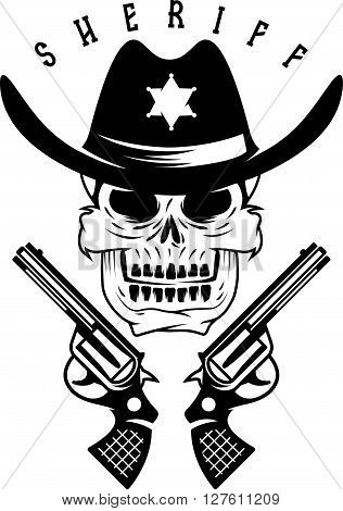 Label Of Sheriff Skull In Hat And Guns