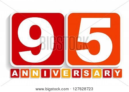 Ninety Five 95 Years Anniversary Label Sign for your Date. Vector Illustration EPS10
