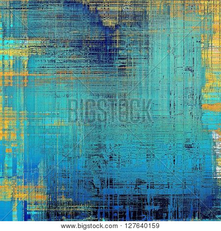 Abstract scratched background or frame with weathered grunge texture. Ancient style backdrop with different color patterns: yellow (beige); blue; red (orange); black; cyan