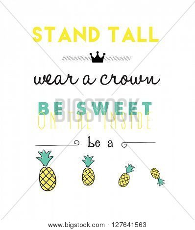 pineapple quote modern design