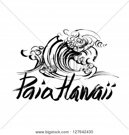 Paia Hawaii Lettering calligraphy brush ink sketch handdrawn serigraphy print