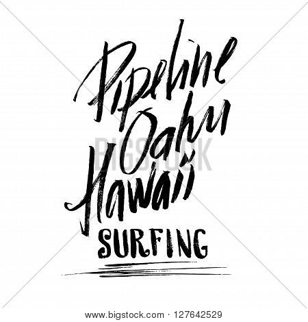 Pipeline Oahu Hawaii Surfing Lettering calligraphy brush ink sketch handdrawn serigraphy print