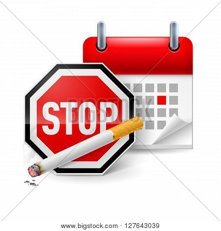 Sign stop cigarette and calendar with marked day. No smoking day