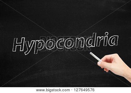 Hypocondria written on a blackboard