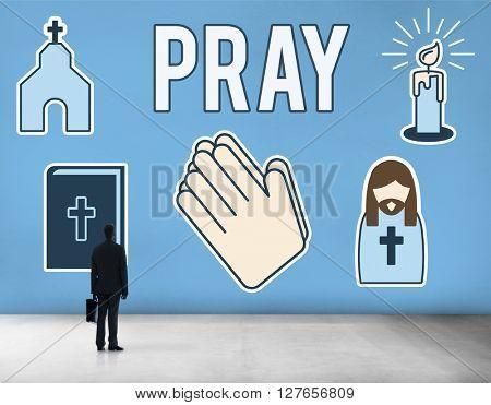 Pray Faith Prayer Praying Religion Spiritual God Concept