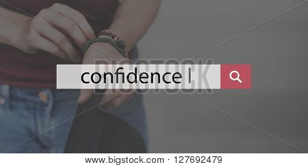 Confidence Search Character Respect Determination Concept