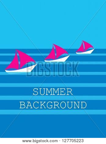 summer background with three ships, sailboat,  sea or ocean. flat. vector