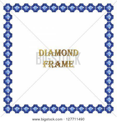 Sapphire square frame. Vector illustration jewerly. Abstract diamond vector. Diamond border