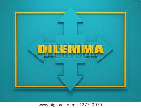 Arrow cross with dilemma word. Way choosing metaphor. 3D rendering