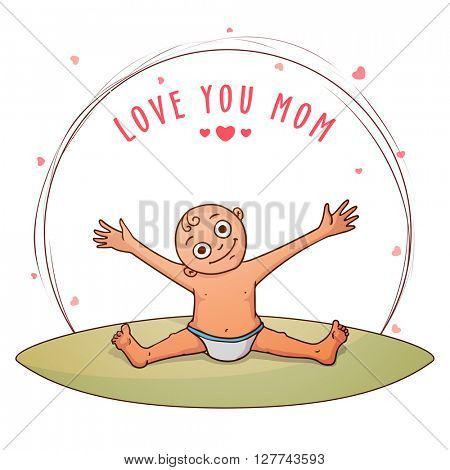 Illustration of cute little Baby wishing and saying Love You Mom on occasion of Mother's Day celebration.