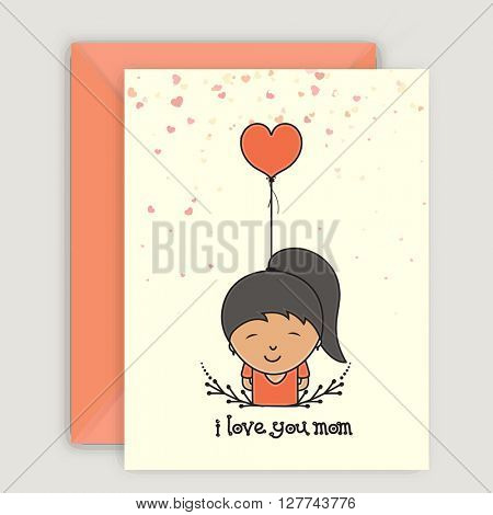 Beautiful Greeting Card design with envelope and illustration of a cute Daughter saying I Love You Mom on occasion of Mother's Day.
