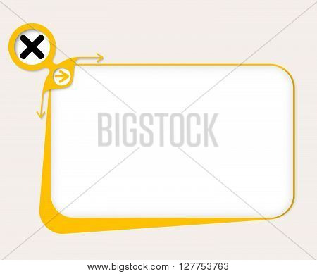 Vector yellow box to fill your text and multiplication symbol