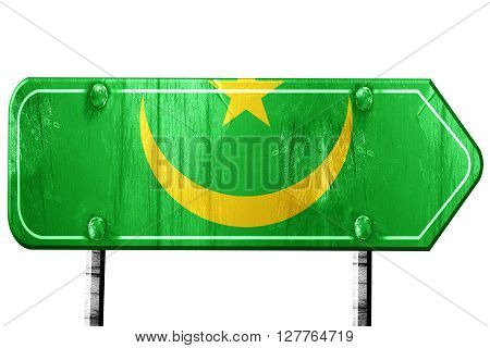 Mauritania flag, 3D rendering, vintage road sign isolation