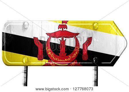 Brunei flag, 3D rendering, vintage road sign isolation