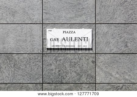 Piazza Gae Aulenti sign in Porta Nuova, a new business district in Milan, Italy
