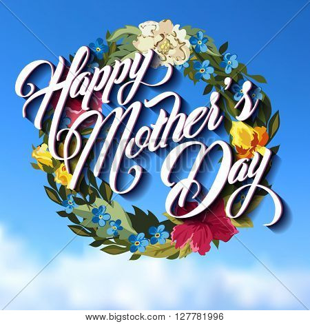 Happy Mothers Day Typographical Lettering Greeting card with floral wreath