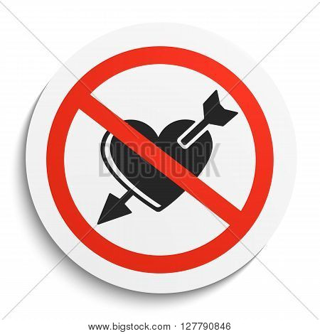 No Broken Heart Prohibition Sign on White Round Plate. No love forbidden symbol. No romantic Vector Illustration on white background