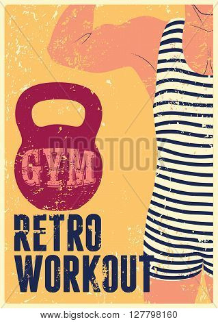 Typographic Gym vintage grunge poster design with strong man. Retro vector illustration.