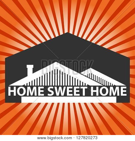 Vector background with houses and title Home sweet home Retro background with beams in red colors.