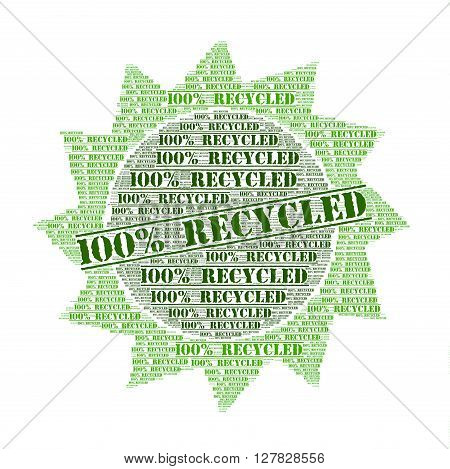 100% recycled word cloud concept with a white background
