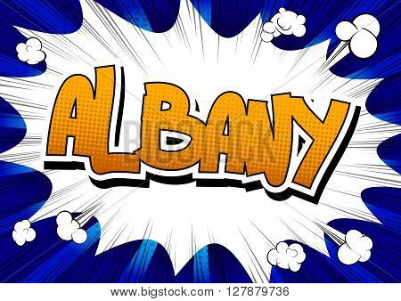 Albany - Comic book style word on comic book abstract background.