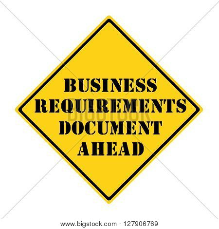 Business Requirements Document Ahead Sign