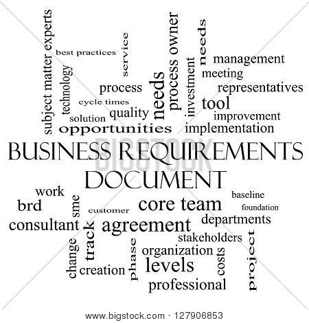 Business Requirements Document Word Cloud Concept In Black And White