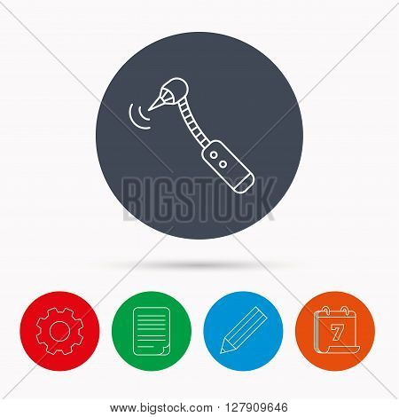 Drilling tool icon. Dental oral bur sign. Calendar, cogwheel, document file and pencil icons.