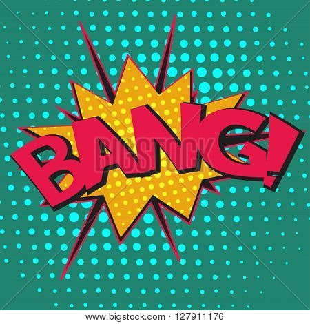 Pop art speech bubble with text Bang Bang comic speech bubble colorful Bang speech bubble on a dots pattern backgrounds in pop-art retro style vector