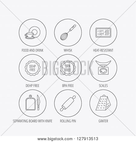 Kitchen scales, whisk and grater icons. Rolling pin, board and knife linear signs. Food and drink, BPA, DEHP free icons. Linear colored in circle edge icons.