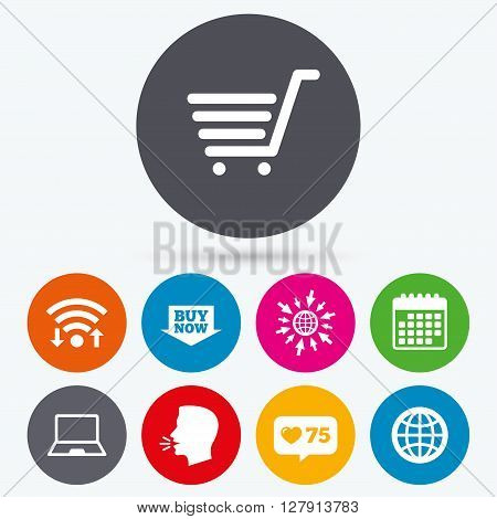 Wifi, like counter and calendar icons. Online shopping icons. Notebook pc, shopping cart, buy now arrow and internet signs. WWW globe symbol. Human talk, go to web.