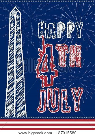Vintage card design for fourth of July Independence Day USA. Designed in traditional american flag colors, with Washigton Monument and typical american type. Patriotic series, main celebration of USA