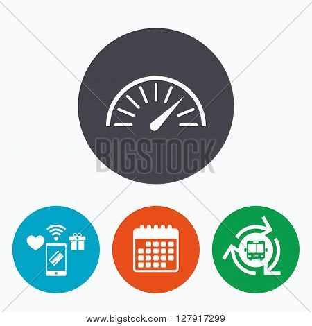 Tachometer sign icon. Revolution-counter symbol. Car speedometer performance. Mobile payments, calendar and wifi icons. Bus shuttle.