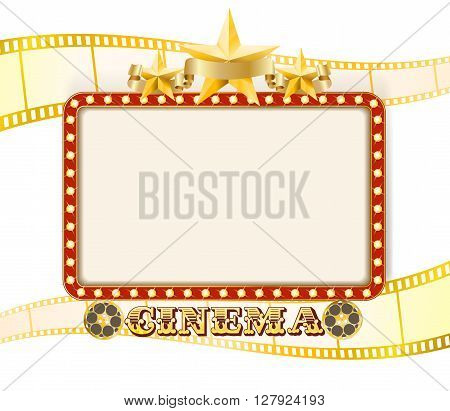 Retro cinema sign banner with lights stars film strips and rolls. vector