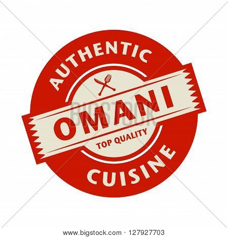 Abstract stamp or label with the text Authentic Omani Cuisine written inside, vector illustration