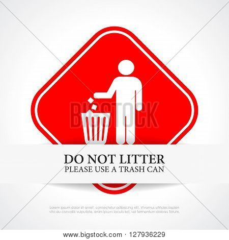 Do not litter red sign isolated on white background